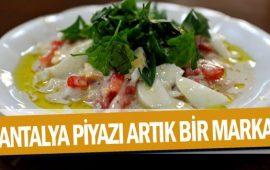 Antalya Piyazı artık bir marka