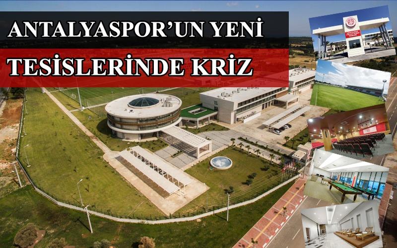 Antalyaspor'da tesis krizi !