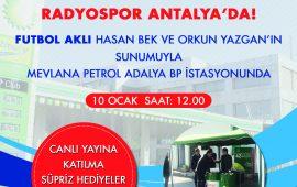Türkiye'nin ilk spor radyosu Radyospor, Antalya'da CANLI yayın yapacak