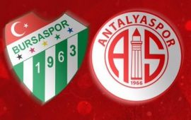CANLI   Bursaspor – Antalyaspor