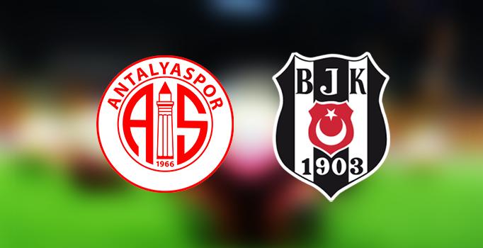 CANLI | Antalyaspor – Beşiktaş
