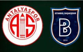 CANLI | FTA Antalyaspor – Başakşehir