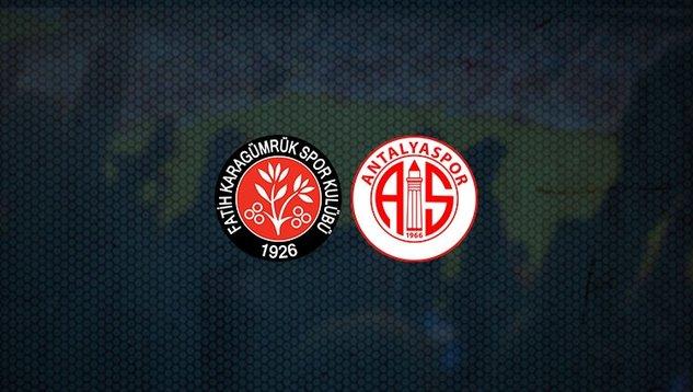 CANLI | Fatih Karagümrük – FTA Antalyaspor